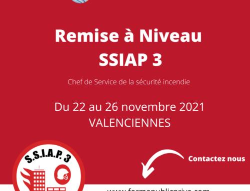SSIAP 3 REMISE A NIVEAU –  Formation du 22 au 26 novembre 2021 – VALENCIENNES