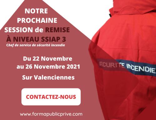 REMISE À NIVEAU SSIAP 3 – du 22 Novembre au 26 décembre 2021 – VALENCIENNES